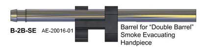 Barrel for Double Barrel smoke evacuating handpiece B-2B-SE